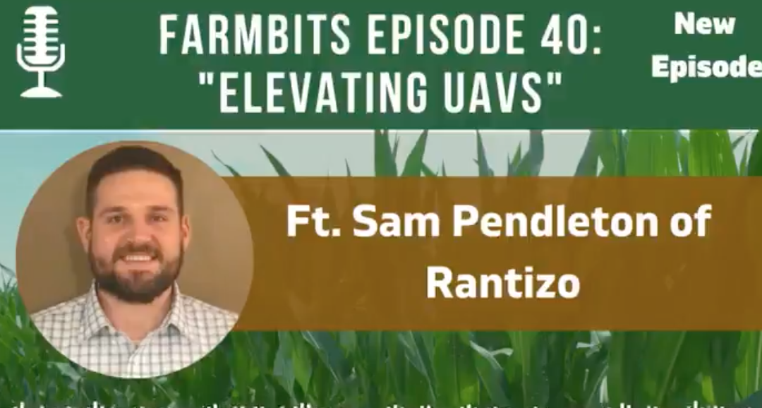 FarmBits Podcast: Episode #40 Elevating UAVs